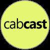 Cabcast