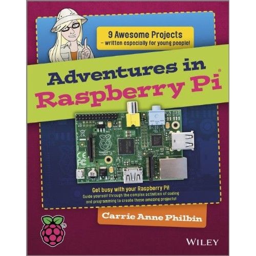 Adventures in Raspberry Pi - Project book for children